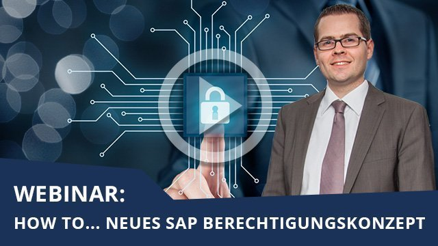 Webinar: SAP Berechtigungskonzept
