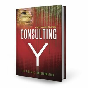 Consulting Y - Die digitale Transformation