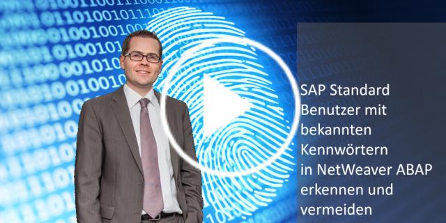SAP Standard Benutzer mit bekannten Kennwörtern in NetWeaver ABAP erkennen und vermeiden