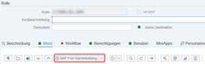 """Auswahl """"SAP Fiori Kachelkatalog"""" im Menü der PFCG"""